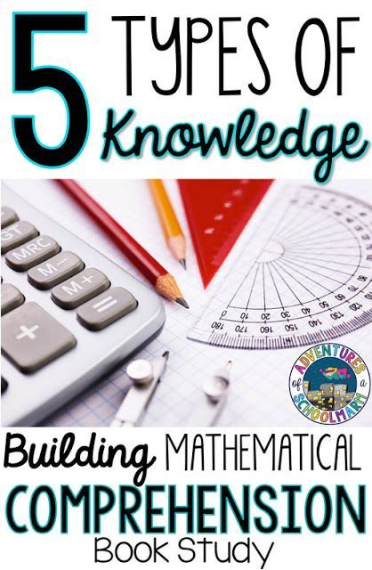 5 Types of Knowledge Used to Construct Meaning in Math ...