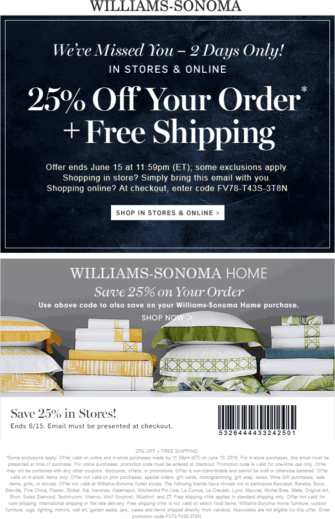 graphic regarding Williams Sonoma Coupons Printable named Pinned June 15th: 25% off these days at Williams #Sonoma or