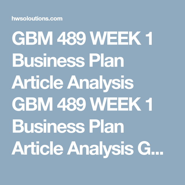 Gbm  Week  Business Plan Article Analysis Gbm  Week