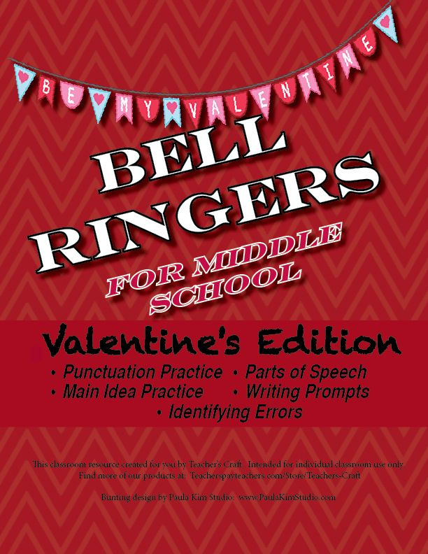 $2 - Valentine's Day Bell Ringers!  Includes punctuation practice, parts of speech, main idea, quick-writes, identifying errors, and word scrambles.  Definitely a time-saver for any middle school ELA teacher!