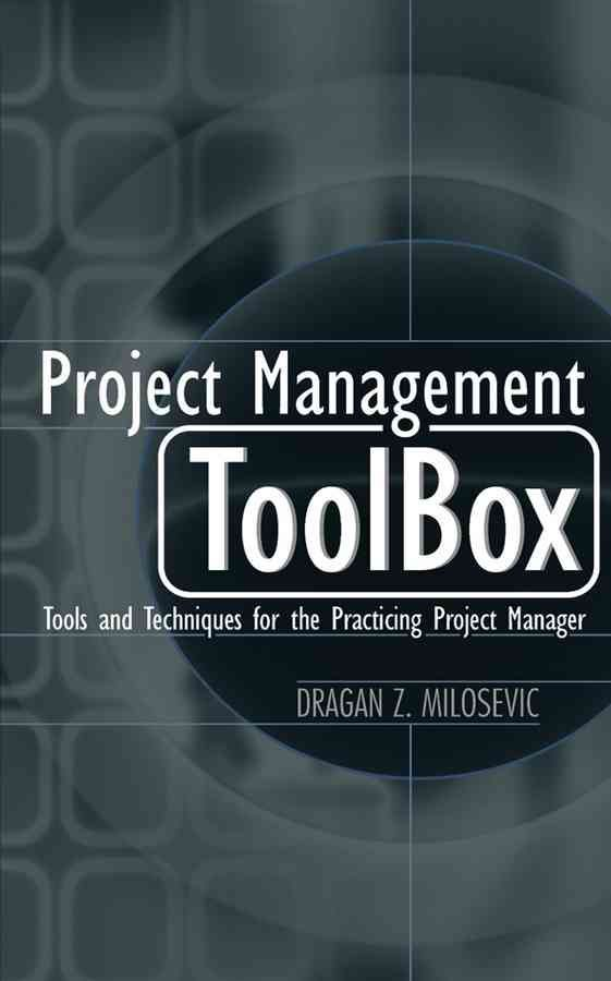 Precision Series Project Management Toolbox Tools and Techniques