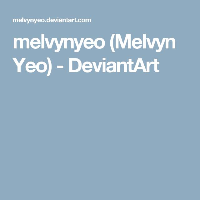 melvynyeo (Melvyn Yeo) - DeviantArt