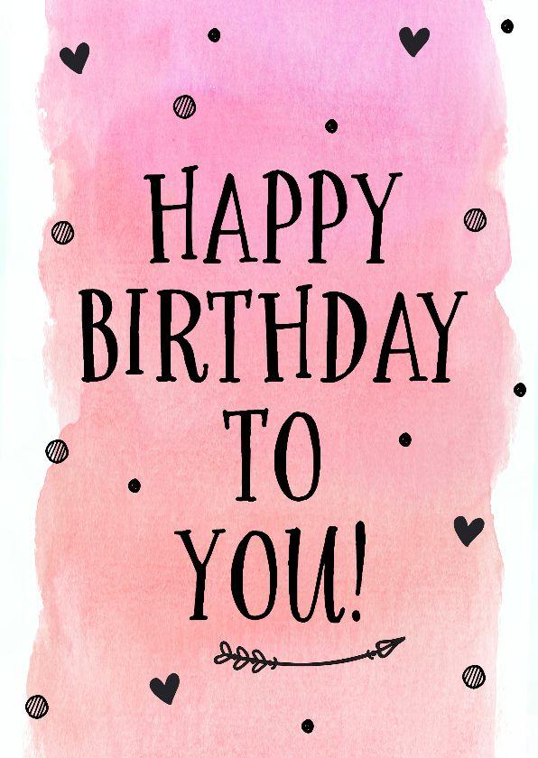 Fabulous Felicitatie - happy birthday to you (roze) | Birthday Quotes @GY38