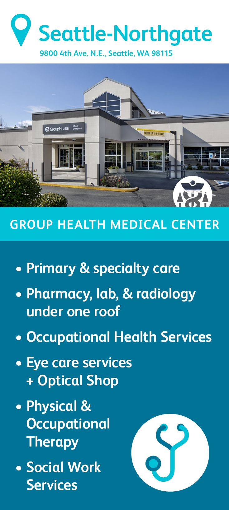 The Group Health Northgate Medical Center specializes in