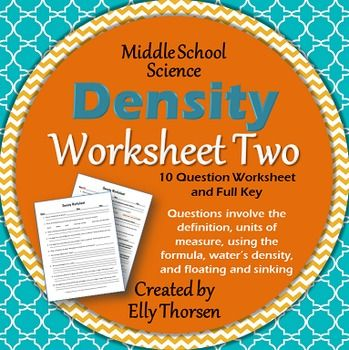 Density Worksheet Two: A Science Measurement Resource | Middle ...