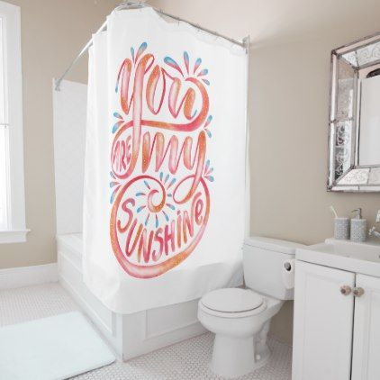 You Are My Sunshine Watercolor Typography Shower Curtain