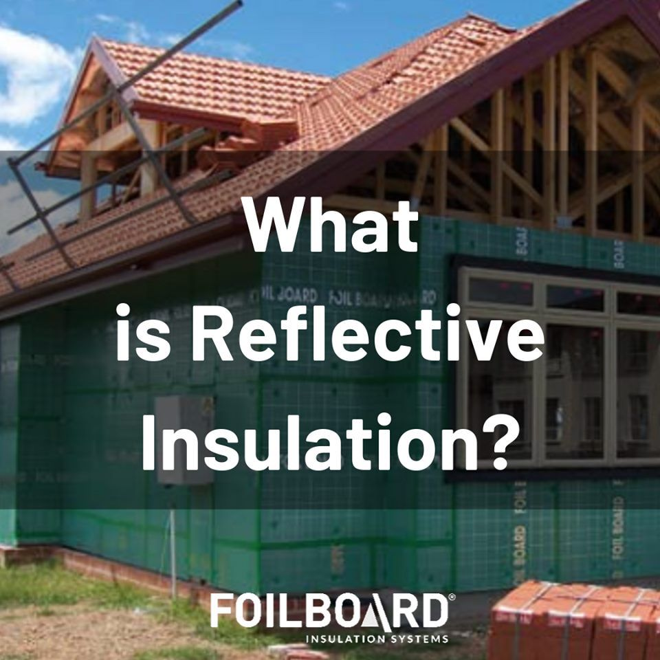 2020 What Is The Best Insulation A House Insulation Types Comparison Reflective Insulation Best Insulation Types Of Insulation