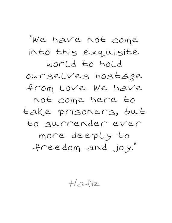Hafiz Love Quotes : hafiz, quotes, Quote, Printable.Hafiz, Poem.love.Surrender, PrintableInsight, Hafiz, Quotes,, Hafez, Party, Quotes