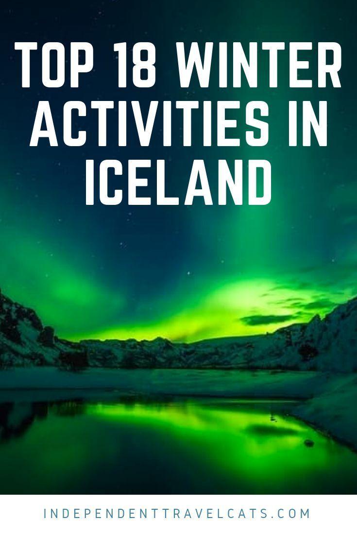 Photo of Visitando Islandia en invierno: las 18 actividades principales de invierno en Islandia