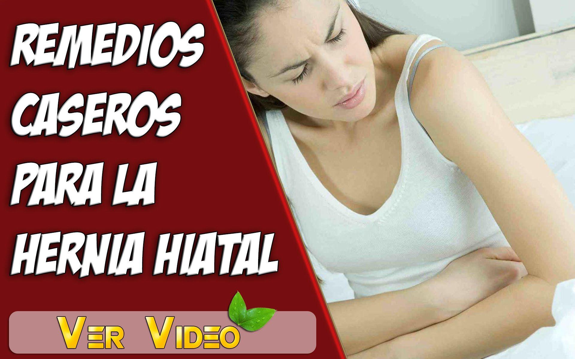 Remedios Caseros Para Hernia De Hiato Remedios Para Hernia Hiatal Hernia De Hiato Hernia Remedios Caseros
