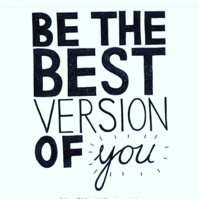 Sii La Versione Migliore Di Te Stesso Quotes