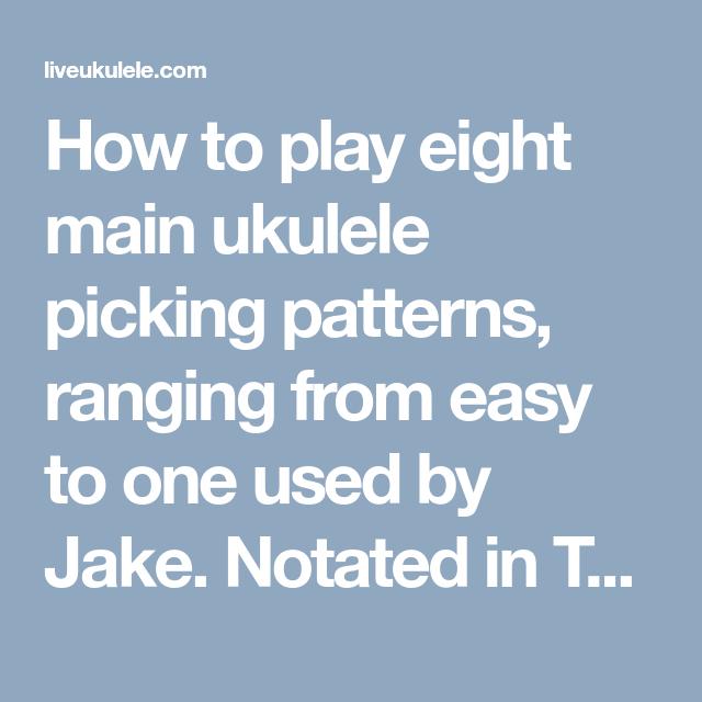 Ukulele Picking Patterns Learn 60 Ways To Melt A Chord Delectable Ukulele Picking Patterns