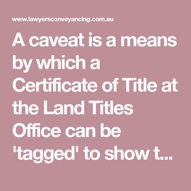 what is a caveat victoria