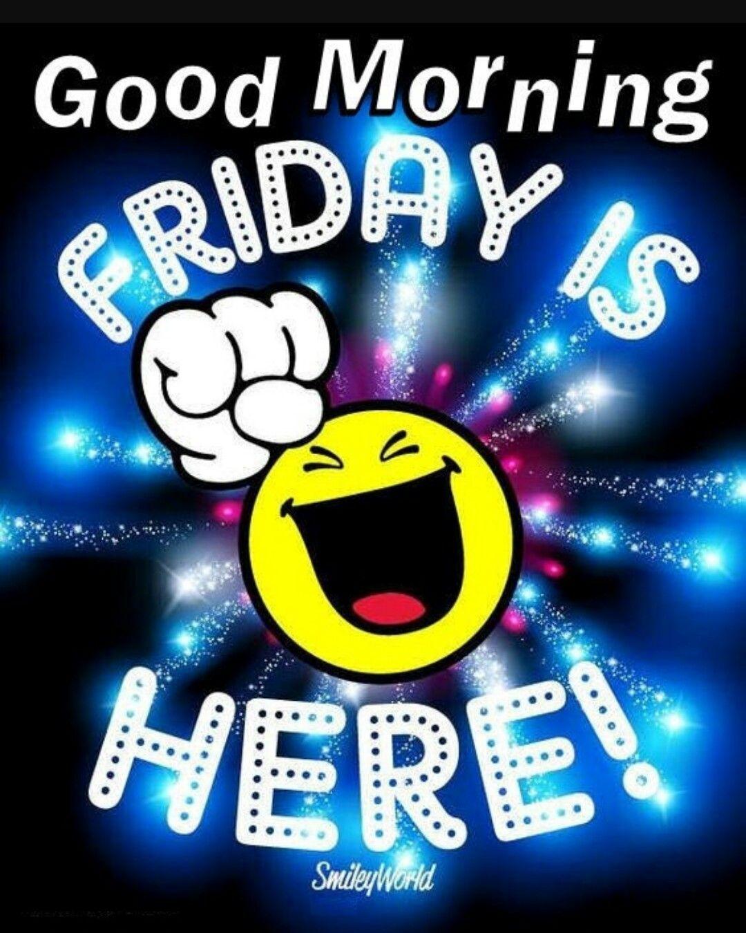 Fantastic Friday Quotes: Good Morning World ... Have A Fantastic Friday