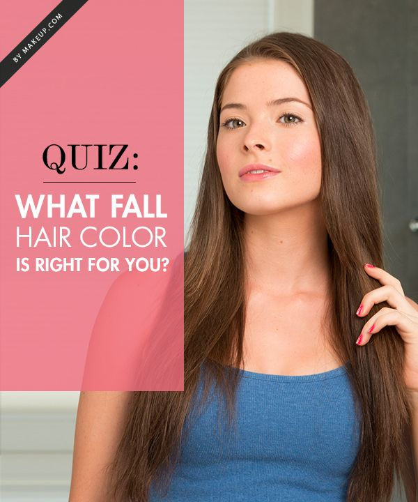 Quiz: What Fall Hair Color is Right For You?   Hair color ...