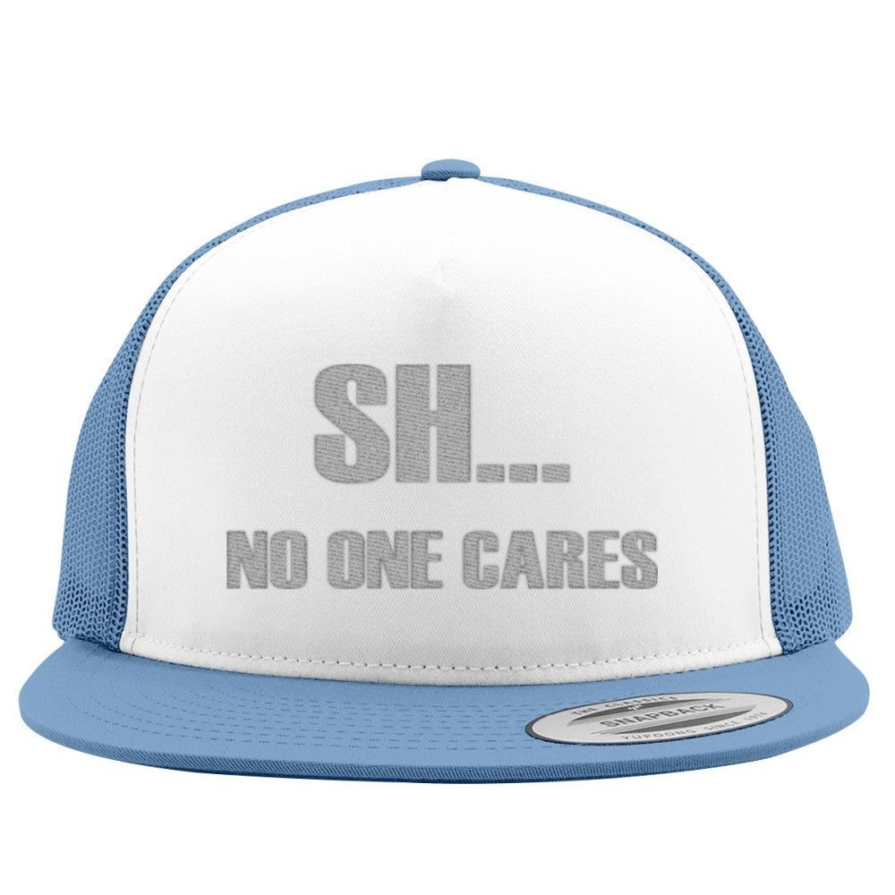 No One Cares Trucker Hat