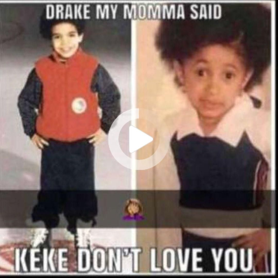 These Cardi B Memes Make Me Laugh Meme Memes Drake Cardib Kekedoyouloveme Dontloveyou Celebrity Memes Cardi B Memes Make Me Laugh