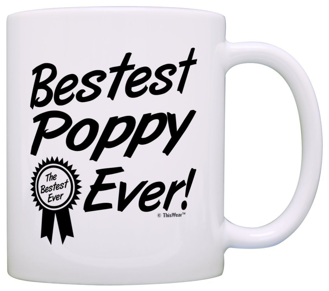 Fathers day gift for grandpa bestest best poppy ever