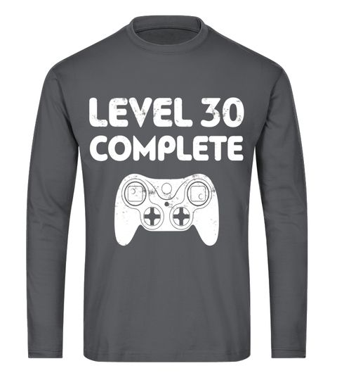 Level 30 Complete T Shirt Video Gamer 30th Birthday Gift Husband Shirts For Men Funny Women