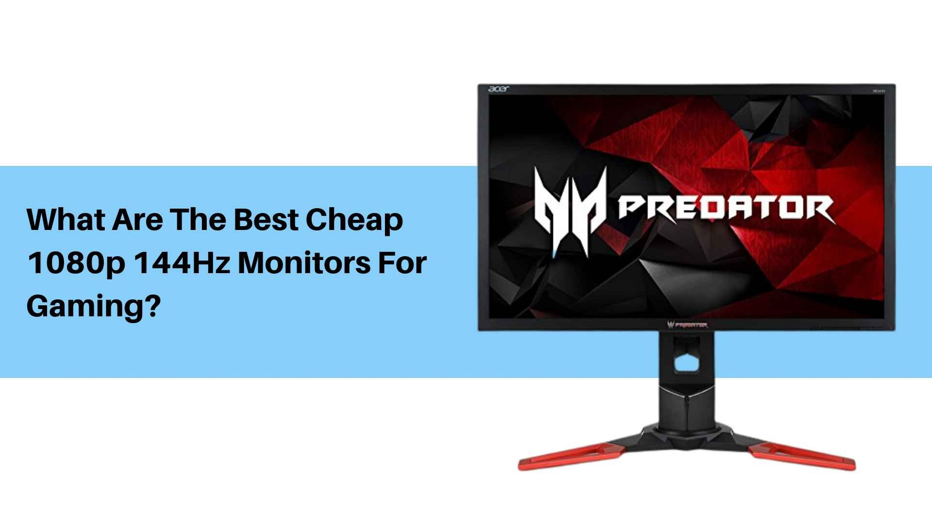 Top 10 Best Budget 1080p 144hz Gaming Monitors To Buy In 2021 Gaming Monitors Monitor Budgeting Best pc build for 1080p 144hz gaming