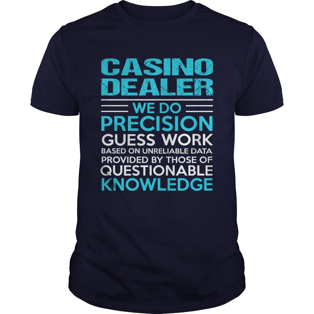 CASINO DEALER T-Shirts, Hoodies. Get It Now ==► https://www.sunfrog.com/LifeStyle/CASINO-DEALER-104868519-Navy-Blue-Guys.html?id=41382
