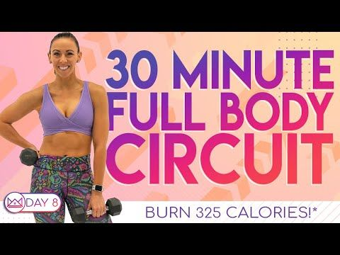 30 Minute Full Body Circuit Workout �Burn 325 Calories!* �At-Home Workout Challenge 2.0 | Day 8