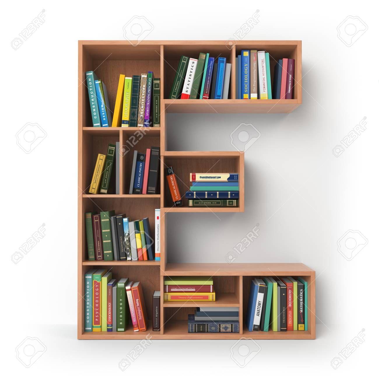 Letter E Alphabet In The Form Of Shelves With Books Isolated On Whit Decoracao De Casa Colorida Ideias De Decoracao Para Casa Design De Interiores Para Quarto