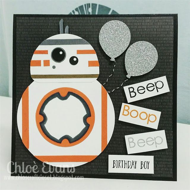 Chlos craft closet stampin up independent demonstrator bb8 card star wars science fiction star wars card birthday boy chlos craft closet stampin up bookmarktalkfo Image collections