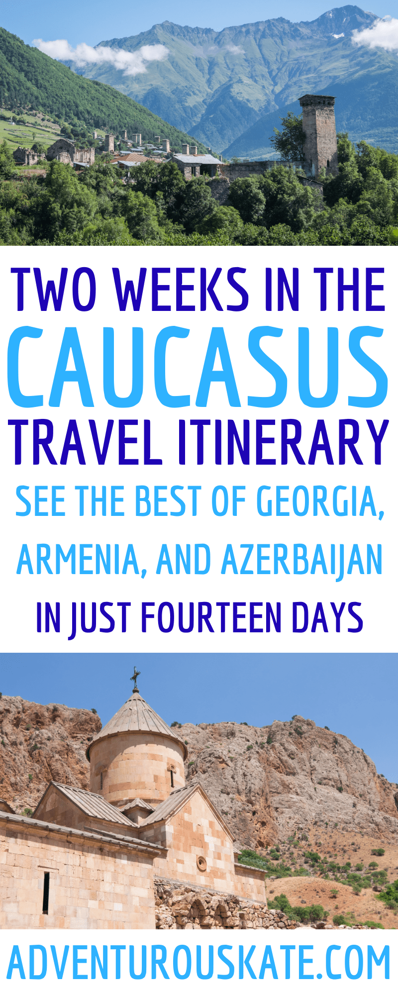 Two Weeks In The Caucasus Travel Itinerary For Georgia Armenia