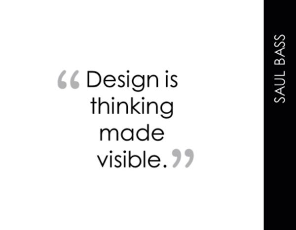 DESIGN IS THINKING MADE VISIBLE. | Design Inspiration Quotes ...