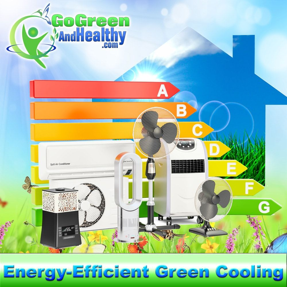 Some Environmentally Friendly Ways To Cool Your Home You Don T