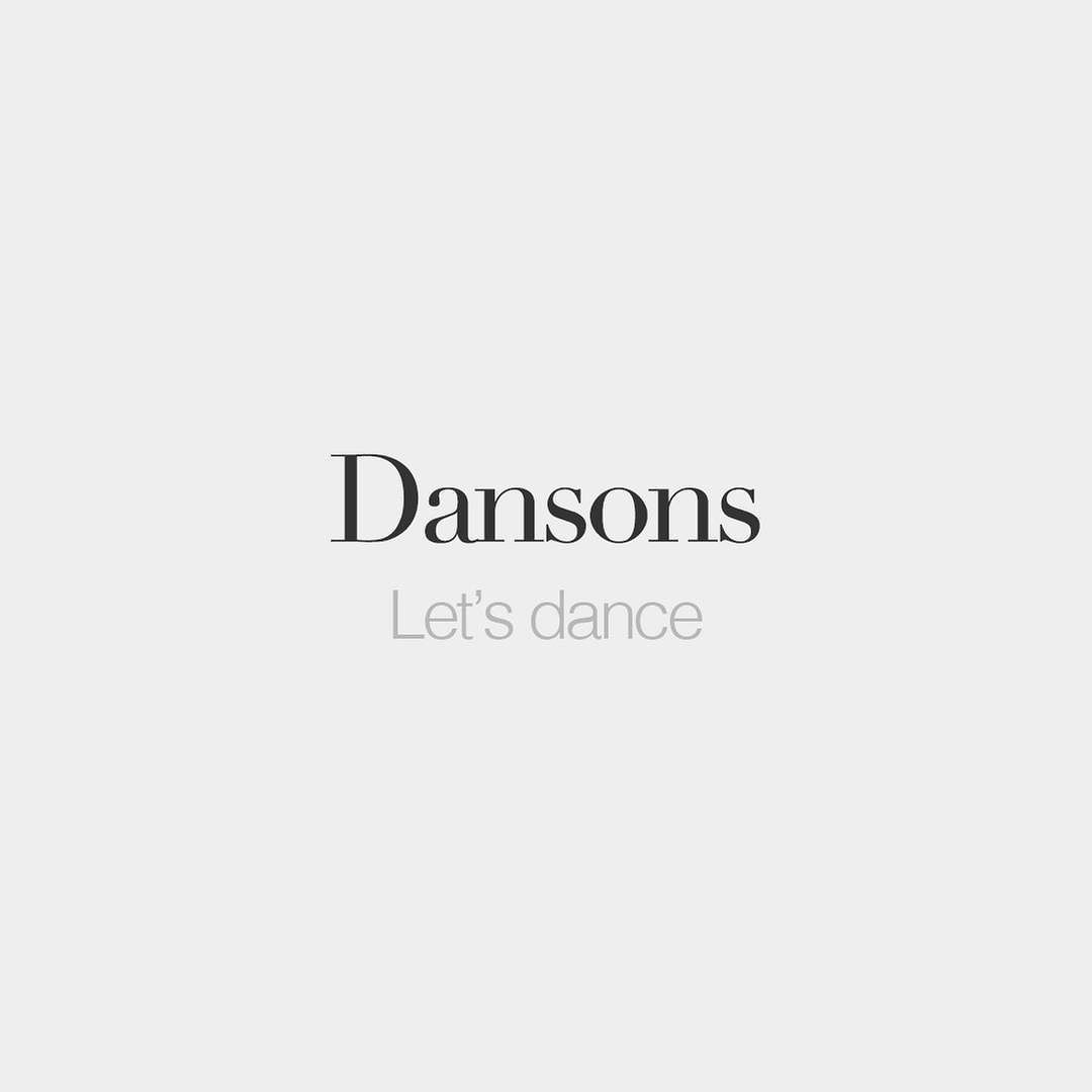 French Words On Instagram Dansons Let S Dance Dɑ Sɔ David Bowie 1947 2016 French Words Quotes French Words French Expressions