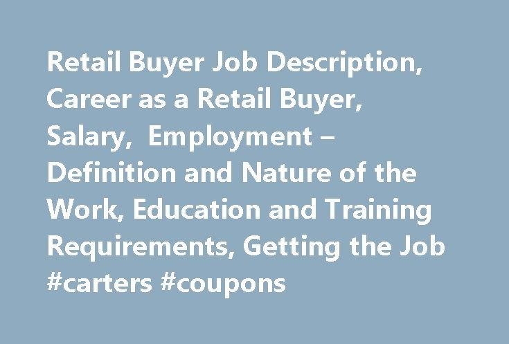 Retail Buyer Job Description, Career as a Retail Buyer, Salary - retail job description