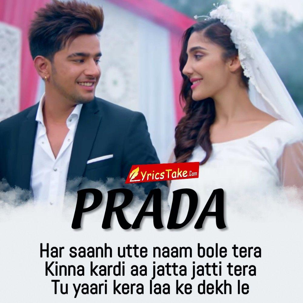 Prada Lyrics Jass Manak Feat Swalina Lyricstake Love Songs Lyrics Love Song Quotes Song Lyric Quotes