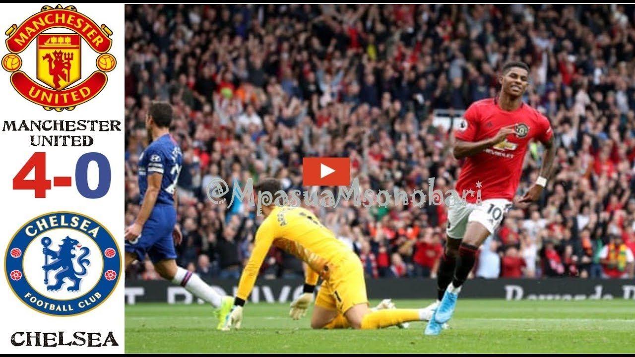 Manchester United Vs Chelsea 4 0 Ligi Kuu Ya Uingereza Magoli Yote Highl Manchester United Manchester United Chelsea Manchester
