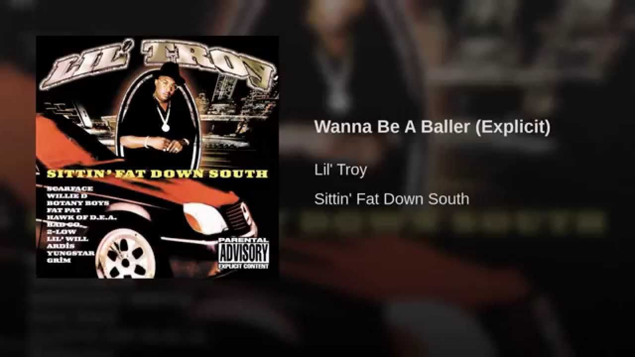 Wanna Be A Baller (Explicit)