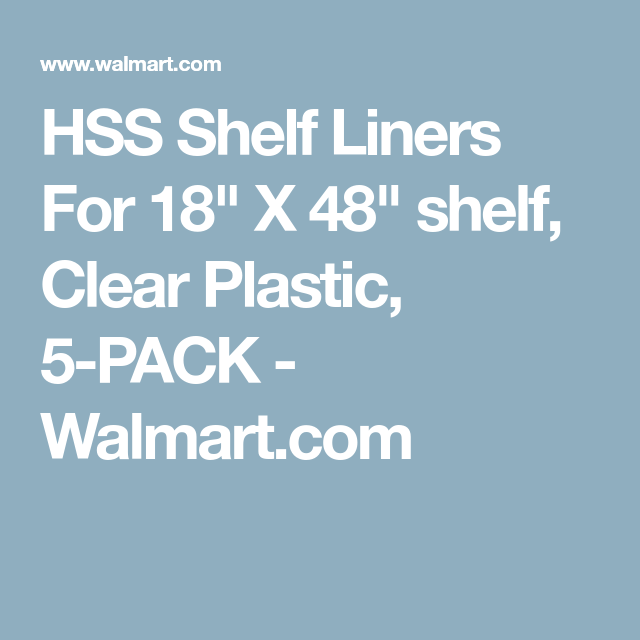 HSS Shelf Liners For 18\