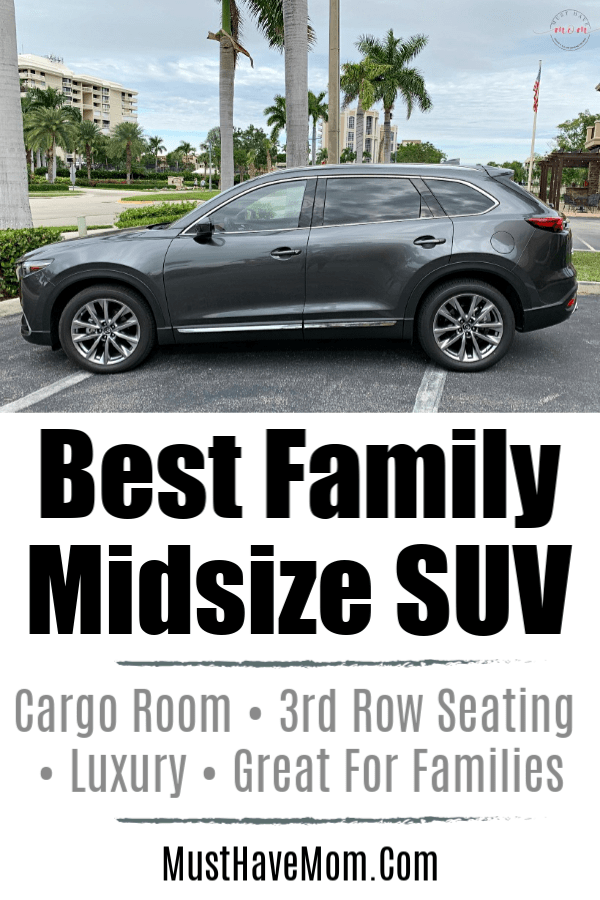 Best Midsize Family SUV | Must Have Mom ~ Top Mom Blogger