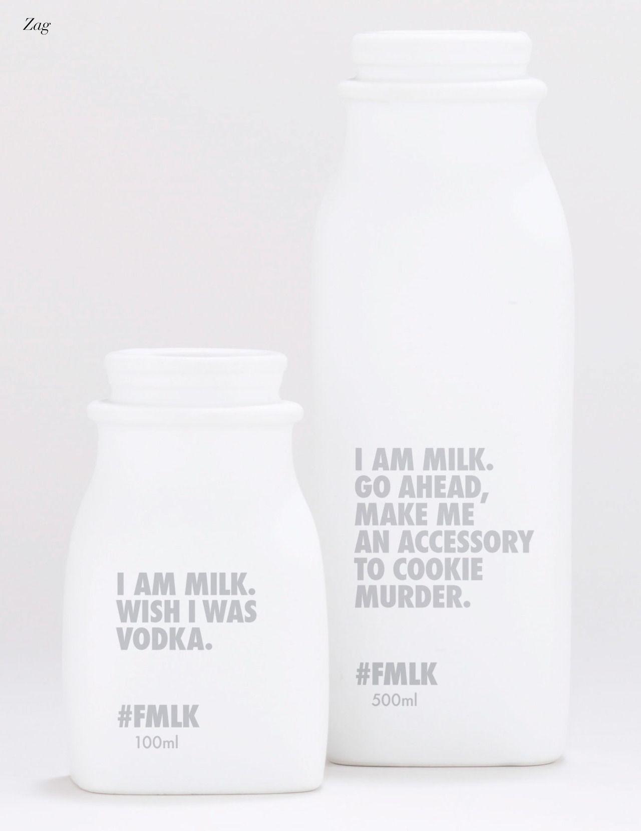 I am milk. Wish i was Vodka - Milk packaging FMLK