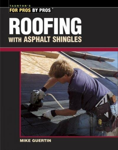Roofing With Asphalt Shingles Paperback Overstock Com Shopping The Best Deals On Renovation Remodeling Roofing Shingling Asphalt Shingles