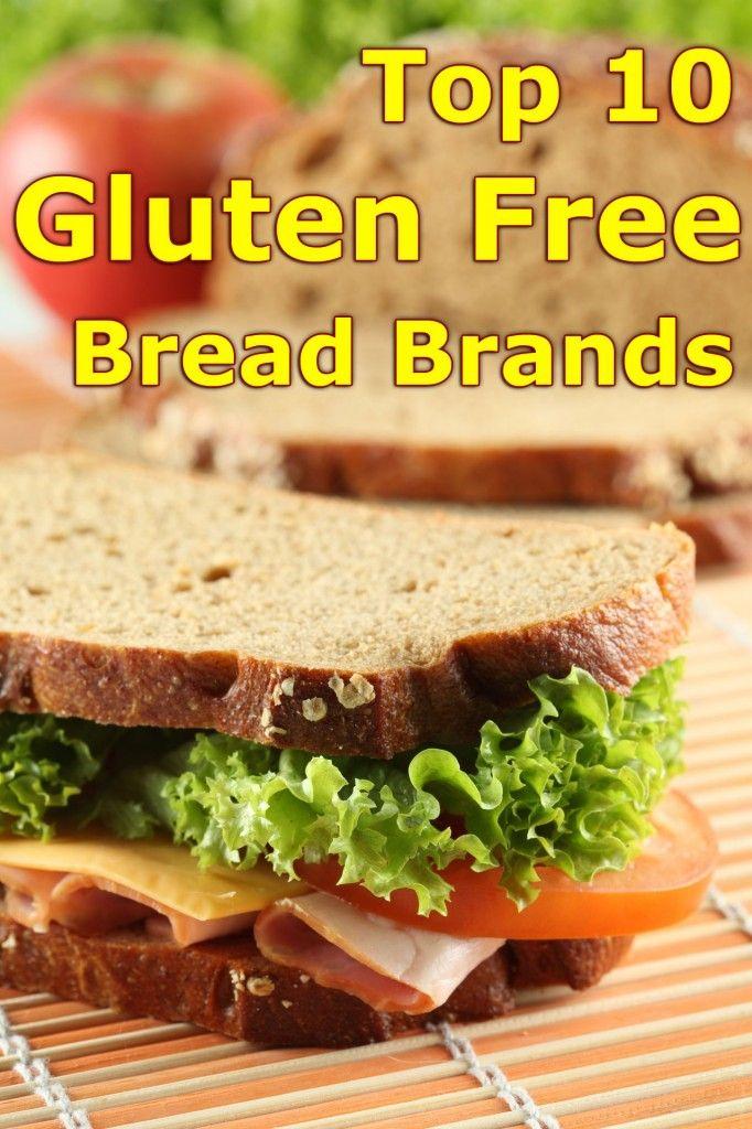 Top 10 Gluten Free Bread Brands Gluten Free Bread Brands Best Gluten Free Bread Gluten Free Bread