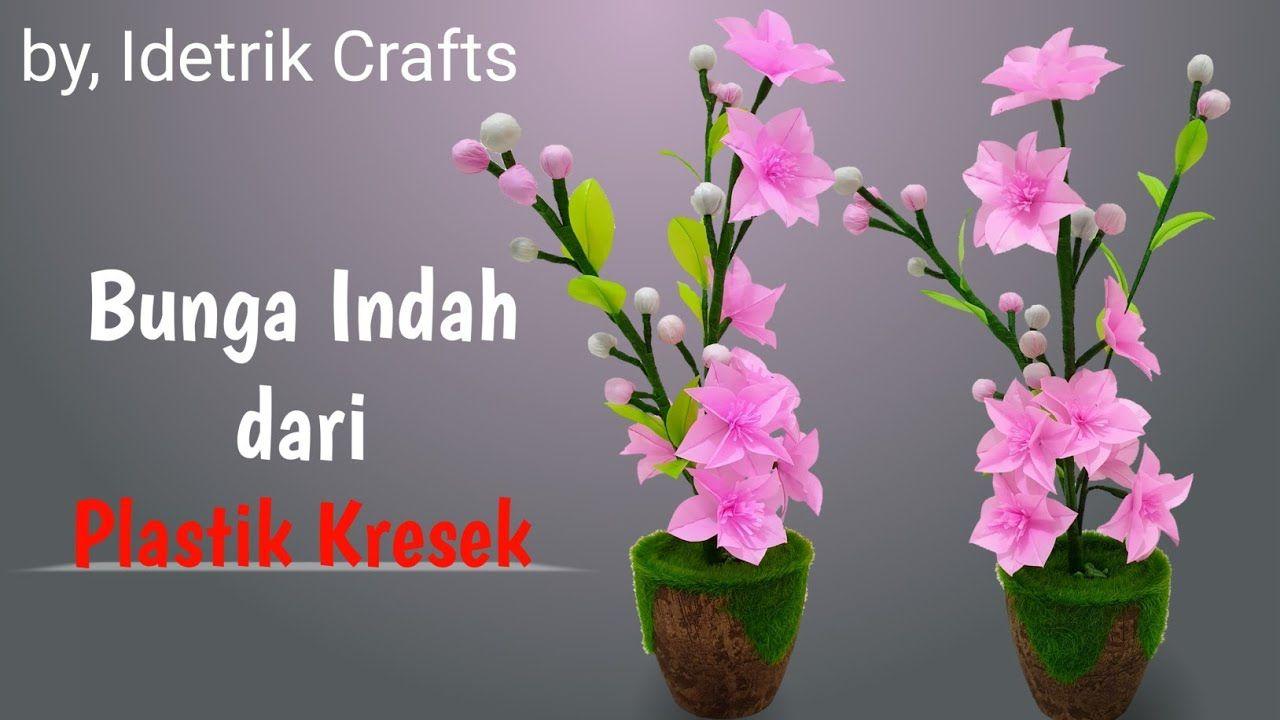 Cara Cepat Dan Mudah Membuat Bunga Yang Indah Dari Plastik Kresek