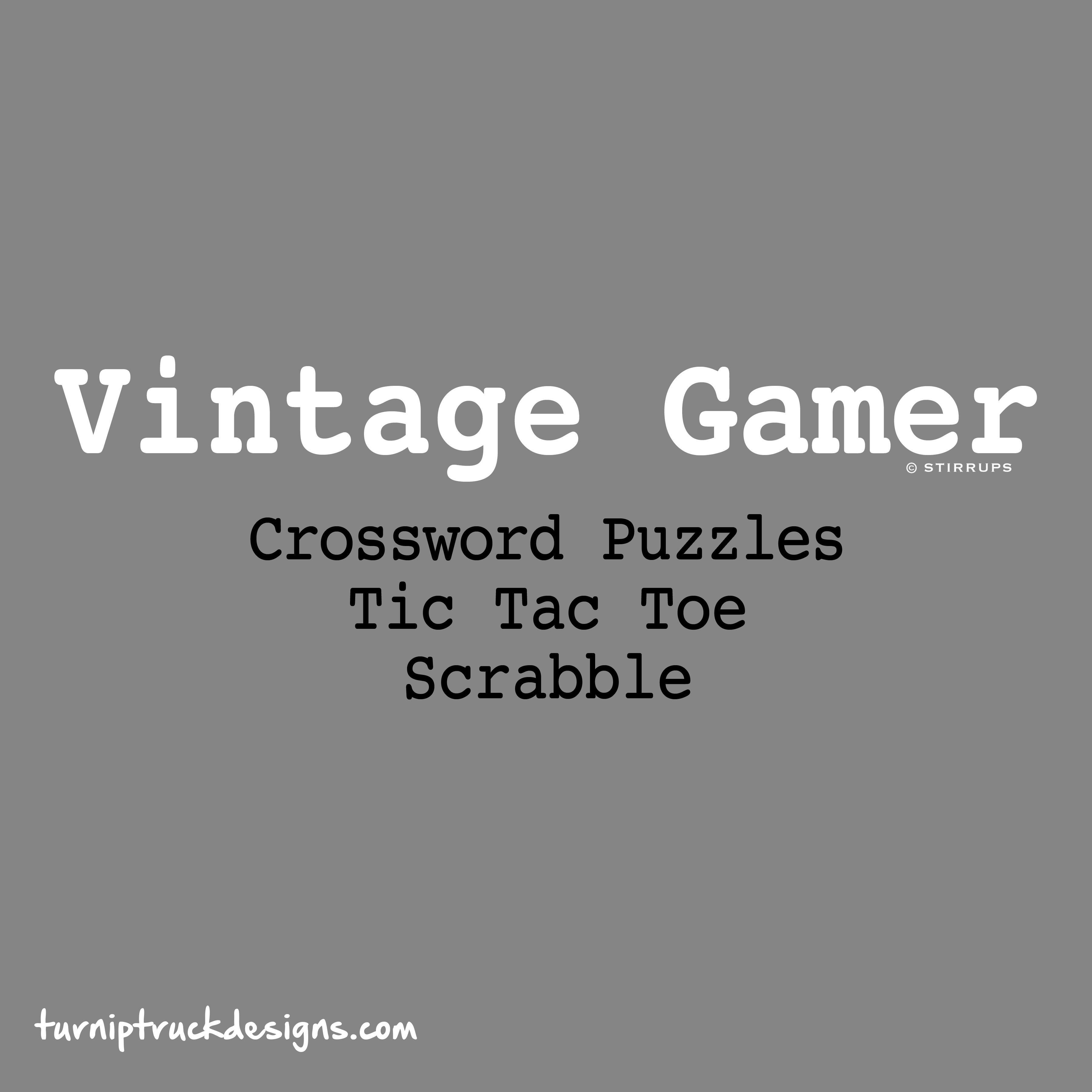 Vintage Gamer: Crossword Puzzles, Tic Tac, Toe, Scrabble Turnip Truck Designs T-shirt