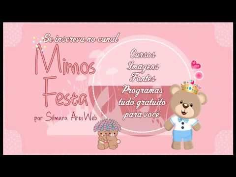 Aulinhas Mimos Festa 1 - Como baixar os kits
