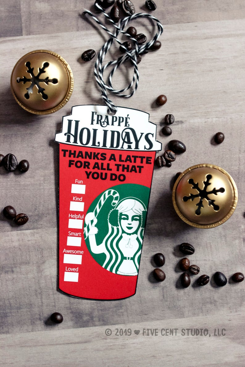 Thanks A Latte for All You Do Frappé Holidays Starbucks