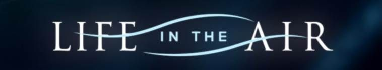 Life In The Air S01E02 Masters Of The Sky 720p HDTV x264-C4TV