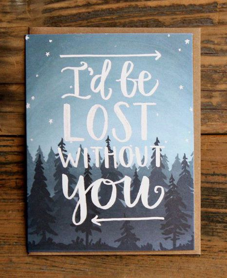 I'd Be Lost Without You Illustrated Card by 1canoe2 on Etsy   Lovely Clusters - Beautiful Etsy Shops