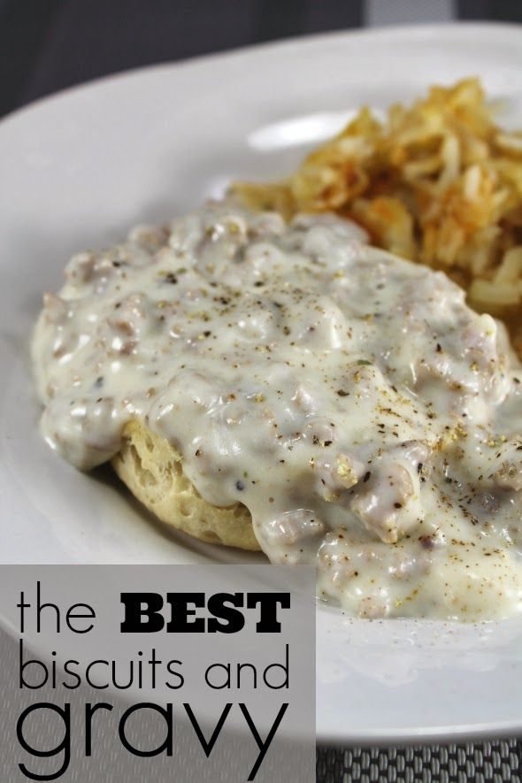 whatcha makin now the best biscuits and gravy ever best biscuits and gravy recipes breakfast recipes best biscuits and gravy