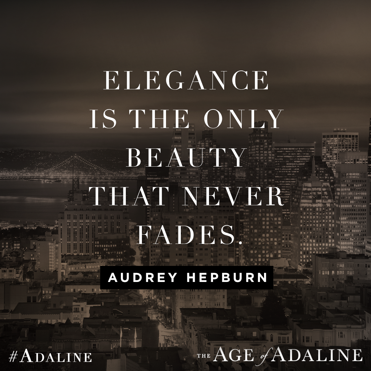 One trend that never goes out of style. Adaline Age of