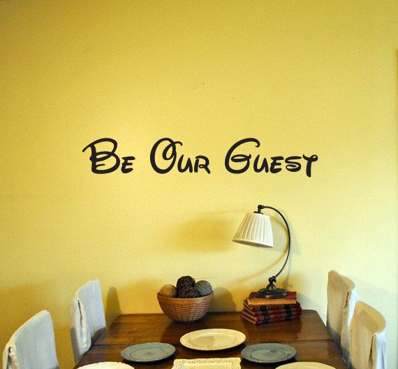 Be Our Guest Disney Vinyl Wall Decal | Future Home | Pinterest ...
